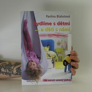 náhled knihy - Bydlíme s dětmi...a děti s námi