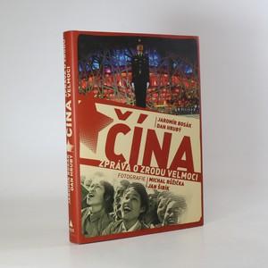 náhled knihy - Čína. Zpráva o zrodu velmoci