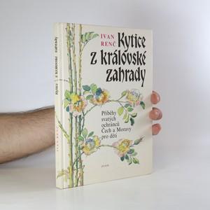 náhled knihy - Kytice z královské zahrady. Příběhy svatých ochránců Čech a Moravy pro děti