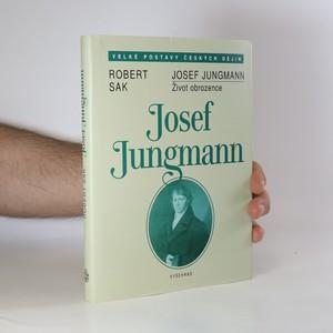 náhled knihy - Josef Jungmann. Život obrozence