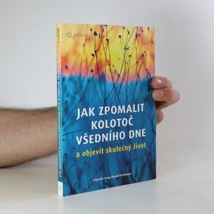 náhled knihy - Jak zpomalit kolotoč všedního dne a objevit skutečný život
