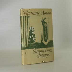 náhled knihy - Strom kůru shazuje
