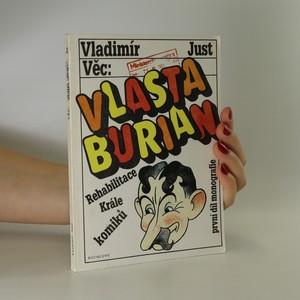 náhled knihy - Věc: Vlasta Burian. Díl 1. Rehabilitace krále komiků