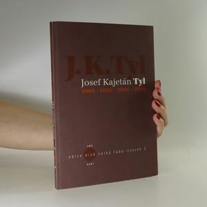 náhled knihy - Josef Kajetán Tyl 1808-1856-2006-2008