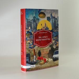 náhled knihy - Na úpatí Montmartru