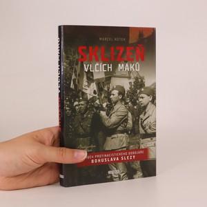 náhled knihy - Sklizeň vlčích máků. Příběh protinacistického odbojáře Bohuslava Slezy