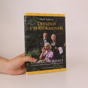 náhled knihy - Divadlo s rodokmenem. Divadlo Na Jezerce - Divadelní společnost Jana Hrušínského