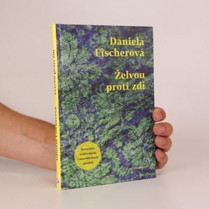 náhled knihy - Želvou proti zdi