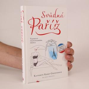 náhled knihy - Svůdná Paříž. Tajemství francouzského prádla