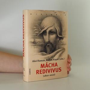 náhled knihy - Mácha redivivus (1810-2010). Sborník ke dvoustému výročí narození Karla Hynka Máchy