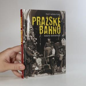 náhled knihy - Pražské bahno. Historie nemravností