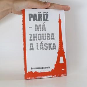 náhled knihy - Paříž, má zhouba a láska