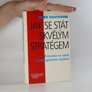 náhled knihy - Jak se stát skvělým stratégem. Průvodce na cestě k strategickému myšlení.