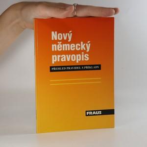 náhled knihy - Nový německý pravopis. Přehled pravidel s příklady.
