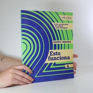 náhled knihy - Esto funciona. Curso comunicativo de español para extranjeros. A