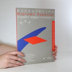 náhled knihy - Diploma superior. Preparación para el diploma superior de Espaňol lengua extranjera