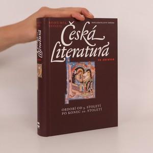 náhled knihy - Česká literatura ve zkratce. Období od 9. století po konec 20. století