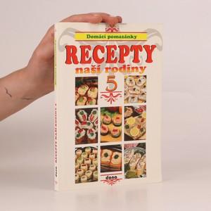 náhled knihy - Recepty naší rodiny 5. Domácí pomazánky