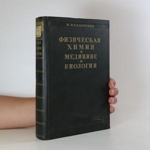 náhled knihy - Физическая химия в медицине и биологии. (Fyzikální chemie v medicíně a biologii)