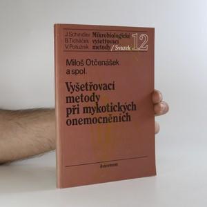náhled knihy - Vyšetřovací metody při mykotických onemocněních