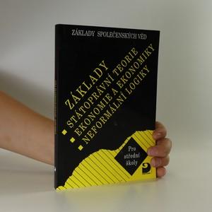 náhled knihy - Základy státoprávní teorie, ekonomie a ekonomiky, neformální logiky