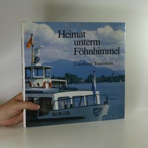 náhled knihy - Heimat unterm Föhnhimmel. Landkreis Traunstein