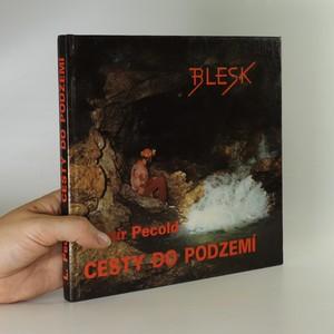 náhled knihy - Cesty do podzemí