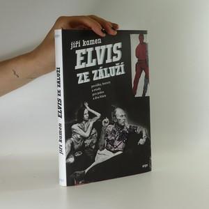 náhled knihy - Elvis ze Záluží. Povídky, horory a etudy pro jeden a dva hlasy