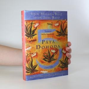 náhled knihy - Pátá dohoda. Kniha moudrosti starých Toltéků. Praktický průvodce cestou sebeovládání