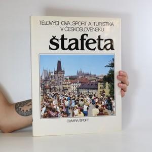 náhled knihy - Štafeta. Tělovýchova, sport a turistika v Československu