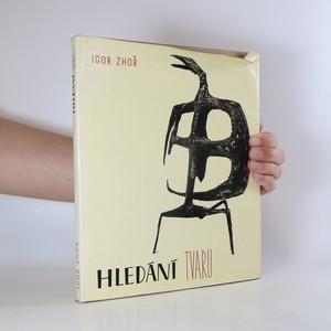 náhled knihy - Hledání tvaru. Čtení o moderním sochařství s historickým prologem
