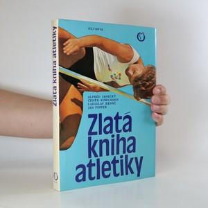 náhled knihy - Zlatá kniha atletiky