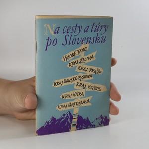 náhled knihy - Na cesty a túry po Slovensku