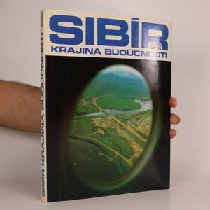 náhled knihy - Sibír. Krajina budúcnosti