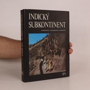 náhled knihy - Indický subkontinent. Zeměpisné a historické panoráma