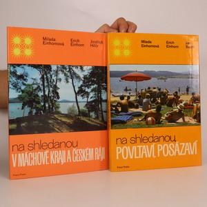 náhled knihy - 2x Na shledanou: Povltaví, Posázaví. V Máchově kraji a Českém ráji. (2 svazky)