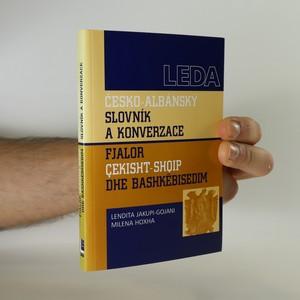 náhled knihy - Česko-albánský slovník a konverzace. Fjalor çekisht-shoip dhe bashkëbisedim