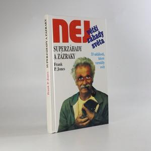 náhled knihy - Superzáhady a zázraky. Největší záhady světa.