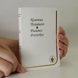 náhled knihy - Nouveau testament. Psaumes Proverbes