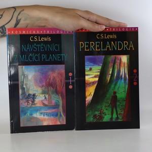 náhled knihy - Návštěvníci z mlčící planety. Perelandra. (2 svazky)