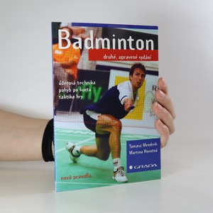 náhled knihy - Badminton. Úderová technika, pohyb po kurtu, taktika hry