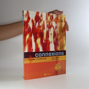 náhled knihy - Connexions. Cahier d'exercices. Niveau 2