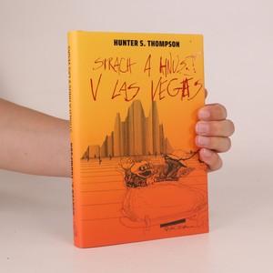 náhled knihy - Strach a hnus v Las Vegas. Divoká pouť do srdce amerického snu