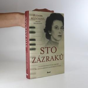 náhled knihy - Sto zázraků : z koncentračních táborů na mezinárodní koncertní pódia