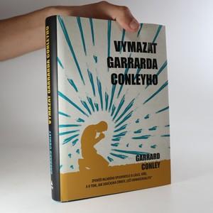 náhled knihy - Vymazat Garrarda Conleyho