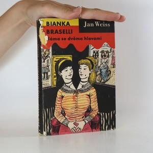 náhled knihy - Bianka Braselli. Dáma se dvěma hlavami.
