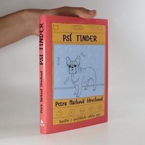 náhled knihy - Psí tinder. Randění z po(d)hledu vašeho psa.