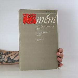 antikvární kniha Umění a ideologický boj 1.díl, 1972