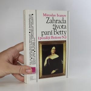náhled knihy - Zahrada života paní Betty (později Boženy N.)