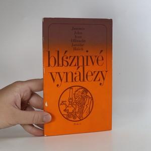 náhled knihy - Bláznivé vynálezy (Vynálezce, Hráz na Jizeře, Šťastný domov)
